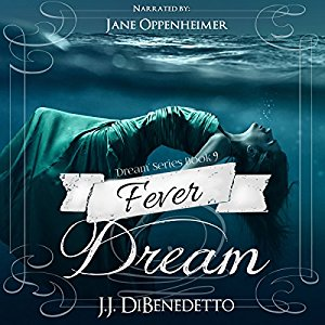 Fever Dream - Dream Series, Book 9