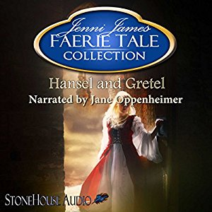 Hansel and Gretel - Faerie Tale Collection, Book 5