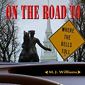 On the Road to Where the Bells Toll- On the Road Mystery Series, Book 2