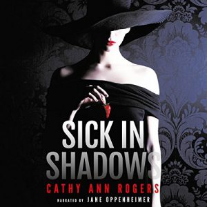 Sick in Shadows